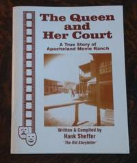 image of The Queen and Her Court A True Story of Apacheland Movie Ranch