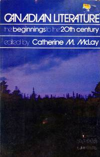 Canadian literature: The beginnings to the 20th century