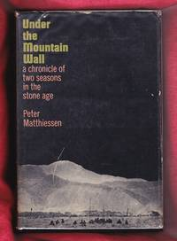 Under the Mountain Wall (a Chronicle of Two Seasons in the Stone Age)