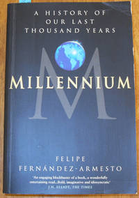 Millennium: A History of Our Last Thousand Years