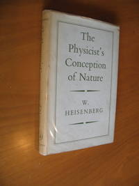 The Physicist's Conception Of Nature