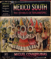 Mexico South: The Isthmus of Tehuantepec