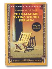 The Kalahari Typing School for Men (The No. 1 Ladies' Detective Agency, Book 4)