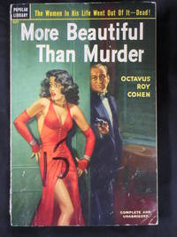 More Beautiful Than Murder by  Octavus Roy Cohen - Paperback - First Printing - 1952 - from Seattle Mystery Bookshop and Biblio.com