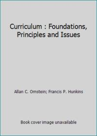 image of Curriculum : Foundations, Principles and Issues