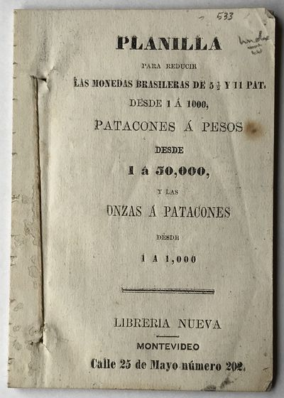Montevideo: Libreria Nueva, 1856. Very good plus.. 38pp. plus final blank. 16mo. Stitched as issued....