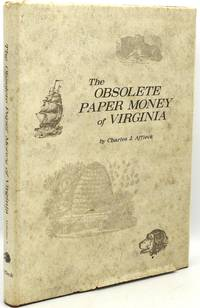 THE OBSOLETE PAPER MONEY OF VIRGINIA: VOLUME I (1) ONLY