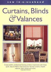 Sew in a Weekend: Curtains, Blinds and Valances