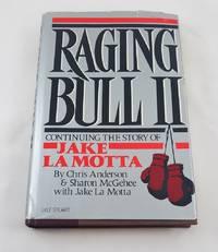 Raging Bull II: Continuing the Story of Jake LA Motta