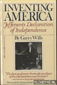 Inventing America. Jefferson`s Declaration of Independence
