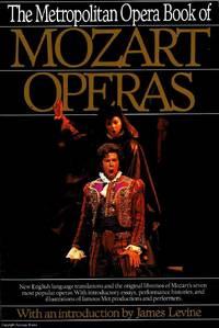 The Metropolitan Opera Book of Mozart Operas