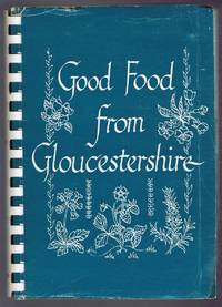 Good Food From Gloucestershire