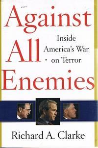 image of Against All Enemies: Inside America's War On Terror