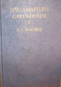 Amateur's Greenhouse (Collingridge standard guides)