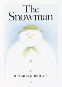 The Snowman by Raymond Briggs - 1978