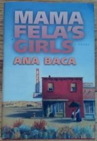 Mama Fela's Girls - a Novel
