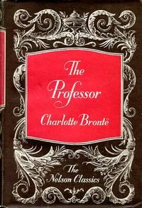 image of The Professor (Nelson Classics)