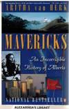 image of Mavericks: An Incorrigible History Of Alberta