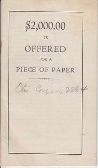 $2000.00 is Offered For a Piece of Paper  [Pamphlet]