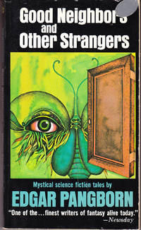 Good Neighbor\'s and Other Strangers