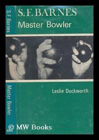 S.F. Barnes - master bowler / Leslie Duckworth