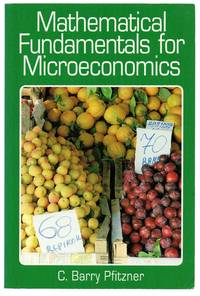 image of Mathematical Fundamentals for Microeconomics
