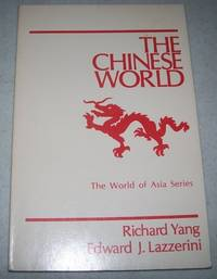 The Chinese World (The World of Asia Series)