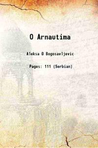O Arnautima 1897 [Hardcover]