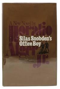 SILAS SNOBDEN'S OFFICE BOY.; Foreword by Ralph D. Gardner
