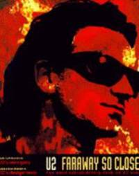 """U2"": Faraway So Close"