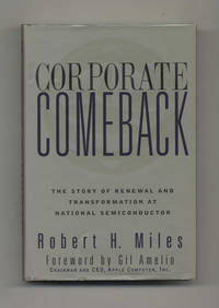Corporate Comeback: The Story of Renewal and Transformation at National  Semiconductor  - 1st Edition/1st Printing
