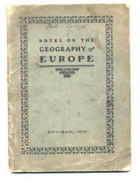 NOTES ON THE GEOGRAPHY OF EUROPE Revised
