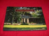 One Hundred Years at St. Charles Country Club : A Centennial History by  Doug  Barbara; Whiteway - Hardcover - 2004 - from Laird Books (SKU: 7000A25)
