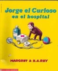 Jorge el Curioso en el hospital