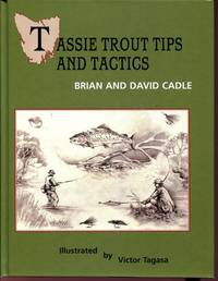Tassie Trout Tips and Tactics.