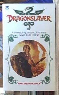 Dragonslayer by  Wayland Drew - Paperback - reprint - 1981 - from Syber's Books ABN 15 100 960 047 and Biblio.com