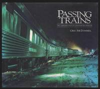 PASSING TRAINS - The Changing Face of Canadian Railroading