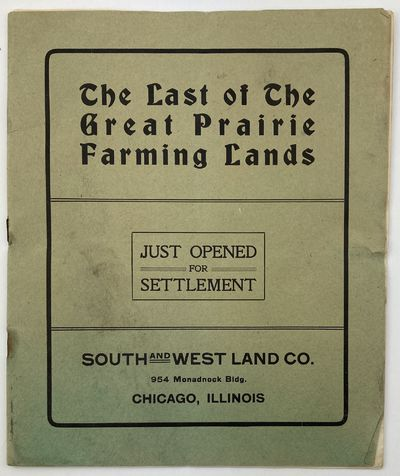 Chicago: South and West Land Company, 1906. About very good.. 15pp. Quarto. Original green printed w...