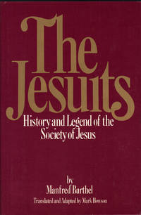 THE JESUITS ~ History and Legend of the Society of Jesus