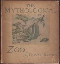 MYTHOLOGICAL ZOO, The.