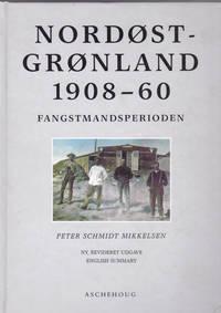 image of NORDOST GRONLAND 1908-60: Fangstmandsperioden.