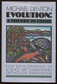 Evolution ;  A Theory in Crisis   A Theory in Crisis