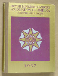 Chazanuth 40th Anniversary Journal (Jewish Ministers Cantors Association of America Fortieth Jubilee)