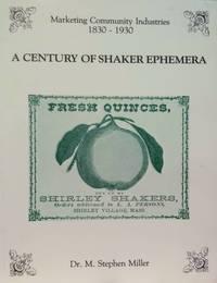 A Century of Shaker Ephemera:  Marketing Community Industries 1830-1930