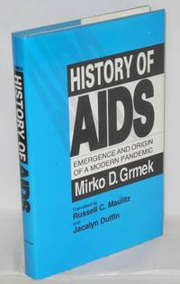 History of AIDS; emergence and origin of a modern pandemic