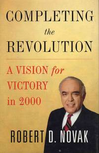 Completing the Revolution a Vision for Victory in 2000