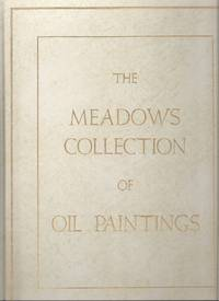 THE MEADOWS COLLECTION OF OIL PAINTINGS