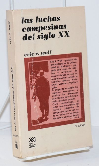 Mexico D.F.: Siglo Veintiuno Editores, 1979. Paperback. vii, 438p., two simple line maps, pocket-siz...