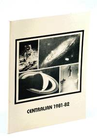 image of Centralian 1981-82 [1981 - 1982]: Yearbook of Central Junior Secondary School, Victoria, B.C.