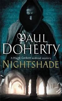 Nightshade Hugh Corbett Mysteries  Book 16: A thrilling medieval mystery of murder and stolen treasure